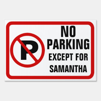 Custom Funny Parking Sign, Personalized
