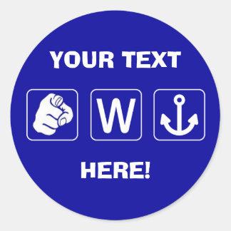 Custom Funny You W Anchor Stickers