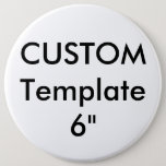 "Custom Giant 6"" Round Button Pin<br><div class=""desc"">Custom Giant Round Button Pin, Very Large 6"", printed on 100% Recycled Paper covered with scratch-resistant and UV-resistant Mylar. 1.25"", 2"", 3"", 4"", 6"" round & 2"" square sizes available. Big discount savings (up to 45% off) for bulk buy multiple purchase orders. Personalized, customizable products chosen for their ideal use...</div>"