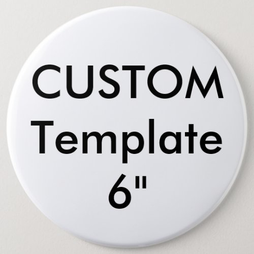 Custom Giant 6 Round Button Pin