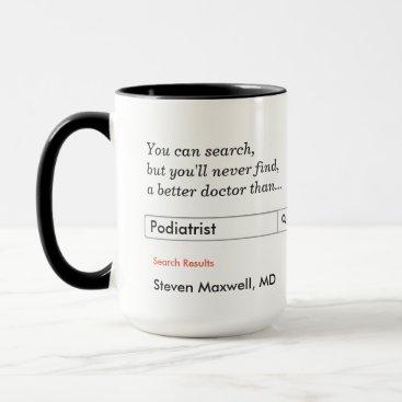 rxmugs Custom Gift for Podiatrist Mug