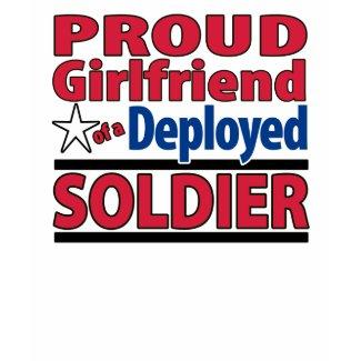 Custom Girlfriend of a Deployed Soldier Shirt shirt