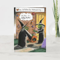 Custom Halloween Funny Witches Trick or Treat Card