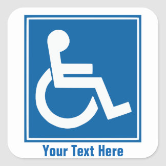 Custom Handicap Sign Stickers/Labels Square Sticker