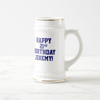 Custom Happy 21st Birthday Beer Stein