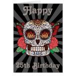 Custom Happy 25th Birthday Sugar Skull Card at Zazzle