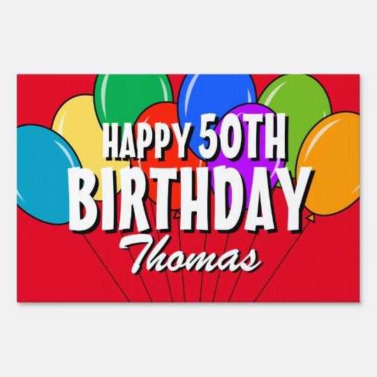 Custom Happy 50th Birthday Balloons Yard Sign