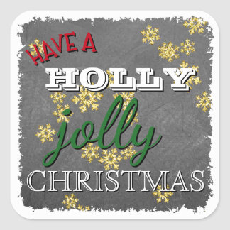 Custom Have A Holly Jolly Christmas On Blackboard Square Sticker