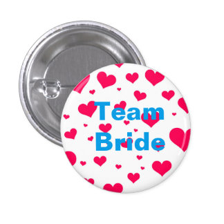 Custom Hearts Wedding Team Bride Buttons