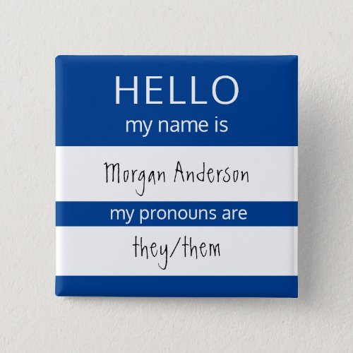 Custom HELLO My Name Pronouns Is Badge Button