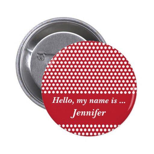 Custom hello name red & white pola dots button pin