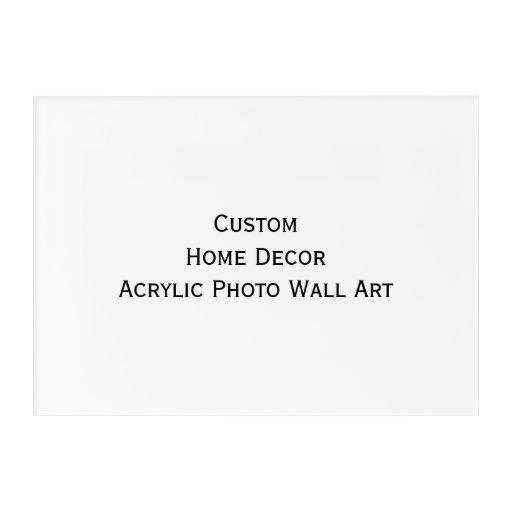 Custom Home Decor Acrylic Photo Wall Art Print Zazzle