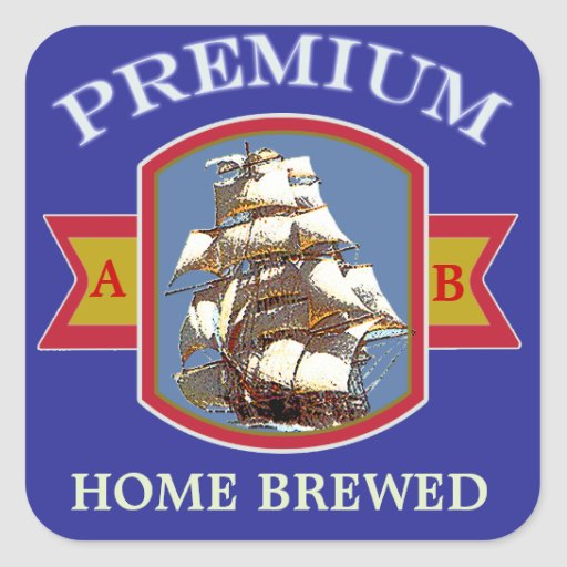 Custom Homemade Beer or Wine Labels Square Sticker