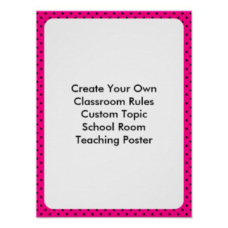 Custom Hot Pink Black Polka Dot Classroom Poster