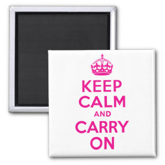Custom Hot Pink Keep Calm And Carry On Magnet