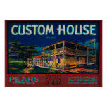 Custom House Pear Crate LabelMonterey, CA Posters