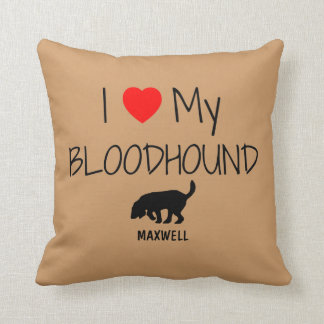 Custom I Love My Bloodhound Throw Pillow