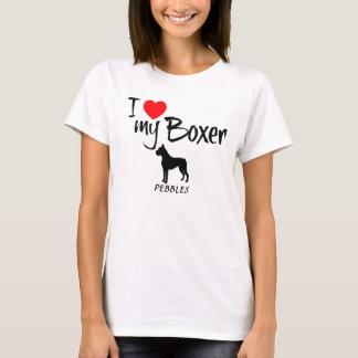 Custom I Love My Boxer T-Shirt