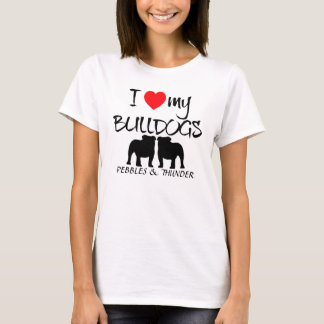 Custom I Love My Bulldogs T-Shirt