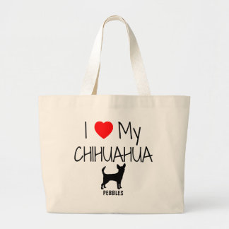 Custom I Love My Chihuahua Large Tote Bag