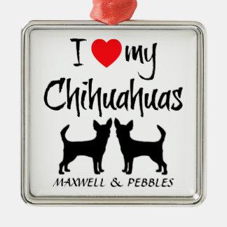Custom I Love My Chihuahuas Square Metal Christmas Ornament