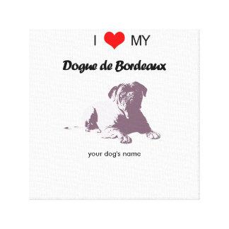 Custom I love my Dogue de Bordeaux canvas