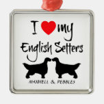 Custom I Love My English Setters Ornament