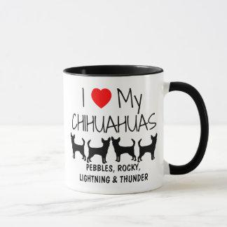 Custom I Love My Four Chihuahuas Mug
