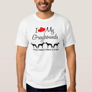 Custom I Love My Four Greyhounds T Shirt
