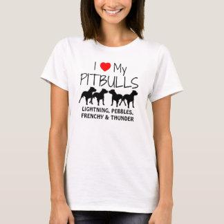 Custom I Love My Four Pitbulls T-Shirt