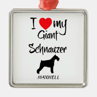 Custom I Love My Giant Schnauzer Metal Ornament