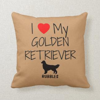 Custom I Love My Golden Retriever Throw Pillow