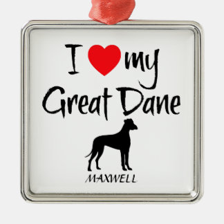 Custom I Love My Great Dane Metal Ornament