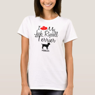 Custom I Love My Jack Russell Terrier T-Shirt