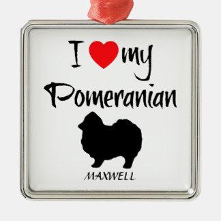 Custom I Love My Pomeranian Square Metal Christmas Ornament