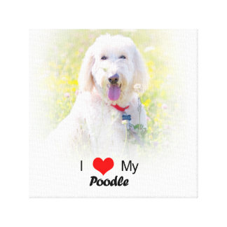 Custom I Love My Poodle wrapped canvas