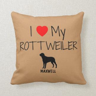 Custom I Love My Rottweiler Throw Pillows