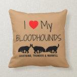 Custom I Love My Three Bloodhounds Pillows