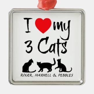 Custom I Love My Three Cats Square Metal Christmas Ornament