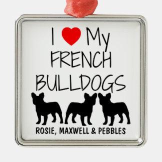 Custom I Love My Three French Bulldogs Square Metal Christmas Ornament