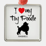 Custom I Love My Toy Poodle Square Metal Christmas Ornament