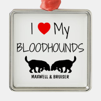 Custom I Love My Two Bloodhounds Square Metal Christmas Ornament
