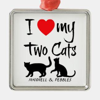 Custom I Love My Two Cats Metal Ornament