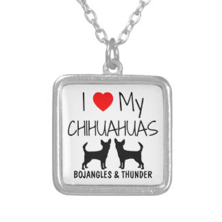 Custom I Love My Two Chihuahuas Silver Plated Necklace