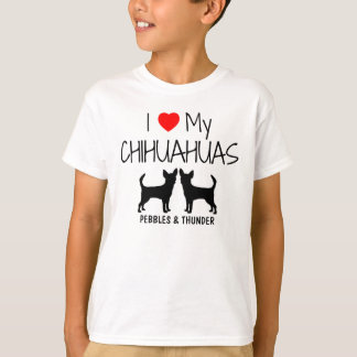 Custom I Love My Two Chihuahuas T-Shirt