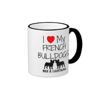 Custom I Love My Two French Bulldogs Ringer Coffee Mug