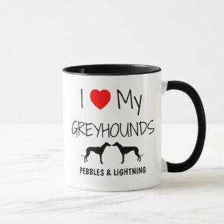 Custom I Love My Two Greyhounds Mug