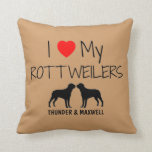 Custom I Love My Two Rottweilers Throw Pillow
