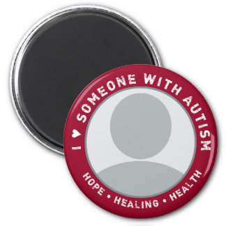 CUSTOM I LOVE SOMEONE WITH AUTISM (VERSION 1) MAGNET
