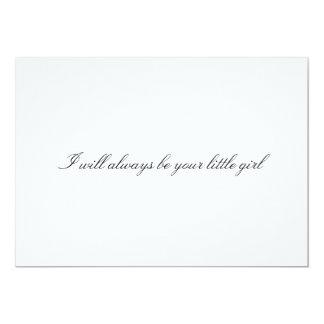 "Custom ""I will always be your little girl"" Card"